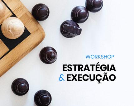 Estratégia & Execução