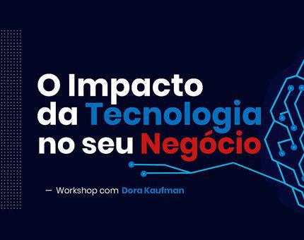 O Impacto da Tecnologia no Seu Negócio