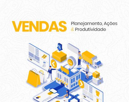 Vendas: Planejamento, Ações & Produtividade