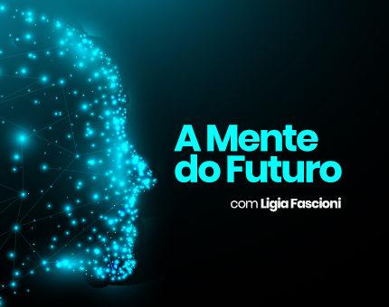 A Mente do Futuro