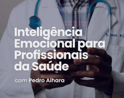 Inteligência Emocional para Profissionais de Saúde