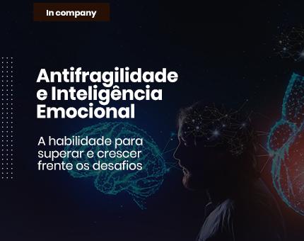 Antifragilidade e Inteligência Emocional