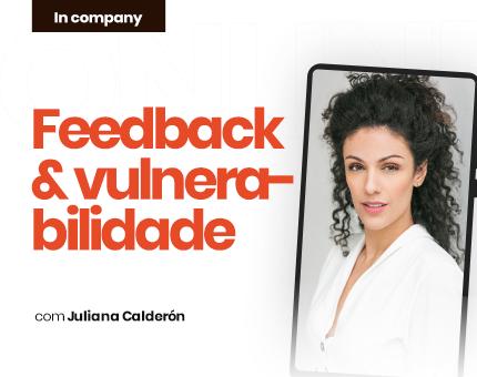 Feedback & Vulnerabilidade