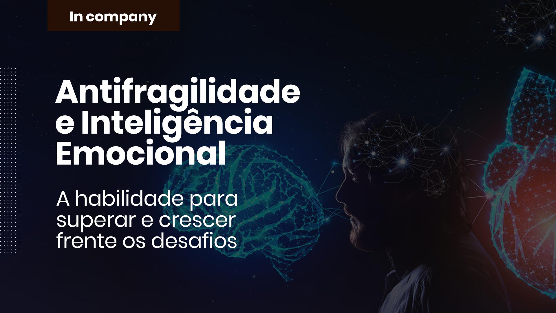 Treinamento Online Empresarial Antifragilidade e Inteligência Emocional