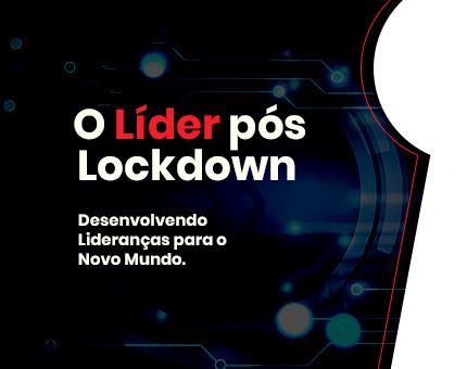 O Líder Pós Lockdown